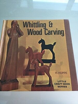 Whittling and Woodcarving by H. Hoppe (Hardback, 1969)