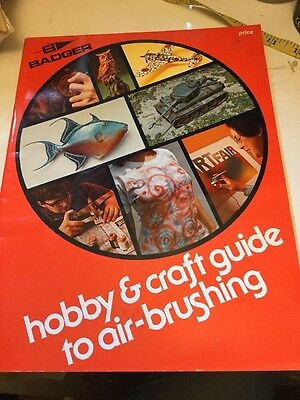 Hobby & Craft Guide To Air Brushing Badger