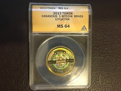 1 CASASCIUS ANACS MS64 Certified physical BITCOIN 2013 FULLY FUNDED (137pE7HK)