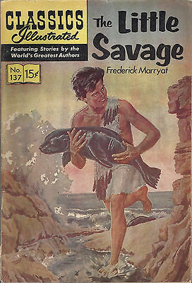 "CLASSICS ILLUSTRATED ""The Little Savage""  #137 - Mar 57  HRN 156 (3)"