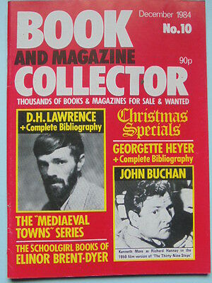BOOK & MAG'  COLLECTOR  No 10 DEC. 1984 - D.H.LAWRENCE/HEYER/BUCHAN/BRENT DYER