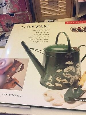 Toleware: Get Started in a New Craft with Easy-to-follow Projects for Beginners…