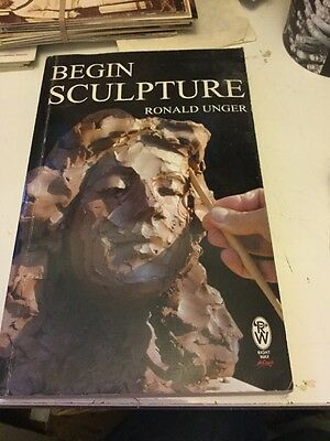 Begin Sculpture by Ronald Unger (Paperback, 1986)
