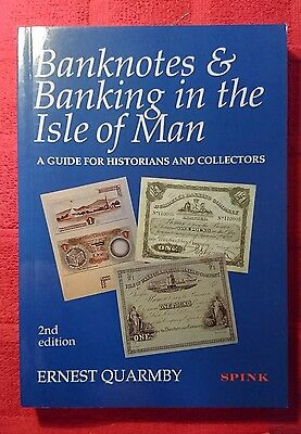 Isle of Man Banknotes and Banking book, Brand New,Ernest Quarmby, Spink