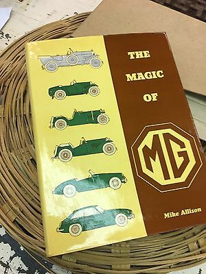 The Magic of MG Mike Allison HC/DJ 1972 Book Illustrated, VGC Vintage Cars, Rare