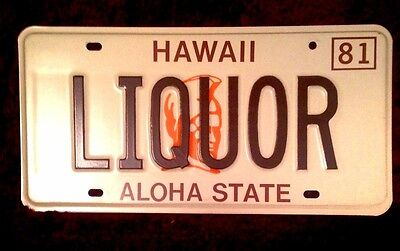 1981 Hawaii Vanity Personalized License Plate Liquor Alcohol Beer Wine Spirits