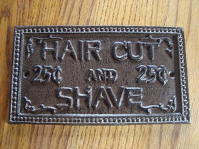 Antigue Style Cast Iron Shave & Haircut Sign 25 Cents Western Decor Bath Barber