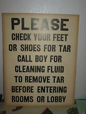 Vintage 1940's 1950's Check feet for tar on shoes Paper Sign  for Hotel or Motel