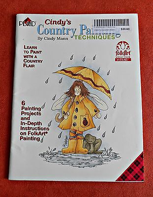 CINDY'S  COUNTRY  PAINTING  TECHNIQUES ~ Folk Art Book by Cindy Mann ~ 2001 SC