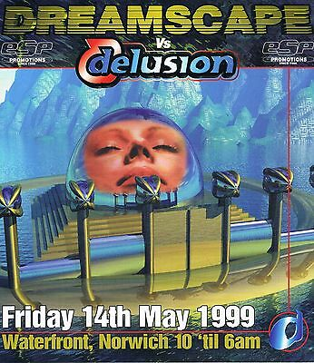 ESP DREAMSCAPE DELUSION Rave Flyer Flyers A4 14/5/99 The Waterfront Norwich