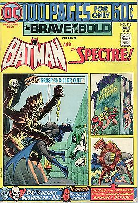 BRAVE AND THE BOLD #116 100 Pages Batman Spectre Teen Titans 1974/5 DC Very Good