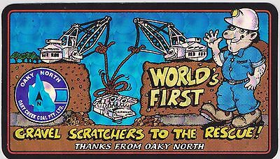 GRAVEL SCRATCHERS TO THE RESCUE - Oaky North Mine Central QLD. 2 Mine Stickers