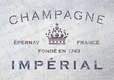 French Imperial Champagne CI A5 STENCIL Vintage Wine Furniture QUALITY 190 MYLAR