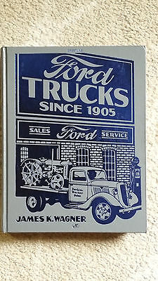 Ford Trucks since 1905 hardcover book by James Wagner Motorbooks International
