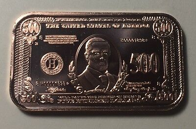 UNITED STATES $500 NOTE WILLIAM MCKINLEY IMAGE ONE OUNCE (1 oz.) PURE COPPER BAR
