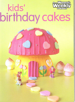 Women's Weekly KIDS BIRTHDAY CAKES templates still attached VGC COOK BOOK