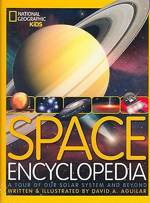 National Geographic Kids Space Encyclopedia by David A Aguilar NEW (H/B 2013)