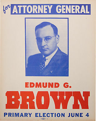EDMUND G. BROWN for ATTORNEY GENERAL California poster 1950