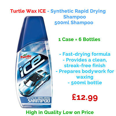 6 x TURTLE WAX ICE 500ml - RAPID FAST DRYING SYNTHETIC SHAMPOO CAR WASH-1 Case