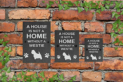A House is not a Home Dog Slate Gate House Sign 3 Sizes ALL BREEDS AVAILABLE M-Y