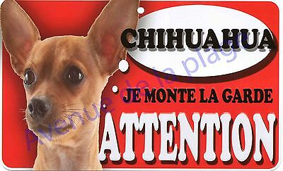 Plaque aluminium Attention au chien - Je monte la garde - Chihuahua marron, NEUF