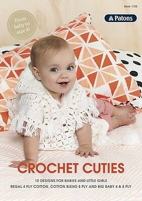 Patons #1102 - Crochet Cuties 4ply & 8ply Pattern Book - 10 Baby & Girls Designs