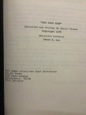 The Time Step Conceived & Written By Harold Cromer 1978 Exec Prod James R. Lee