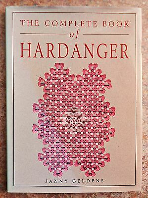 THE  COMPLETE  BOOK of  HARDANGER ~ Janny Geldens ~ 1994 HC Book with DJ