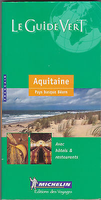 Michelin Le Guide Vert Aquitaine Pays Basque Bearn