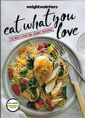 New 2017 Weight Watchers Cookbook Eat What You Love 75 Bestever No-Count Recipes