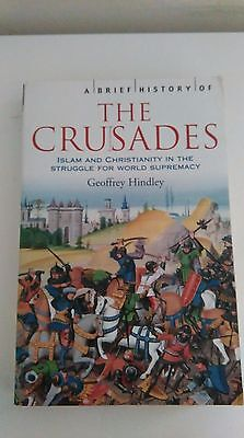 """""""A Brief History of the Crusades"""" by Geoffrey Hindley, paperback"""