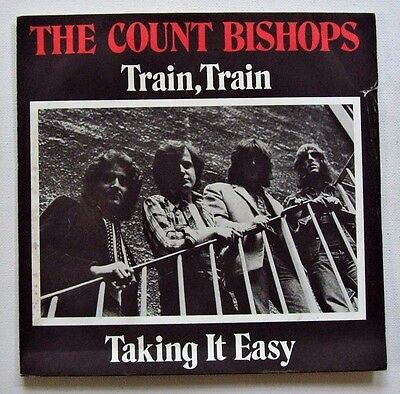 The Count Bishops - Train, Train  / Taking It Easy - 1976 CHISWICK (VG+/EX)