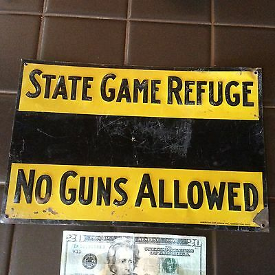 vintage 1940s State Game Refuge No Guns Allowed sign (Original)