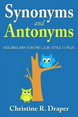 Synonyms And Antonyms: Vocabulary For The C.E.M. Style 11 Plus (Paperback)