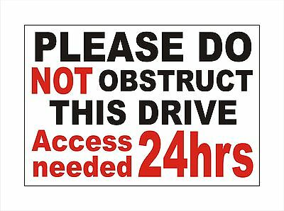Do not obstruct block the drive - Sign