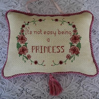 Cross Stitch Hanging Pillow, It's Not Easy Being A Princess
