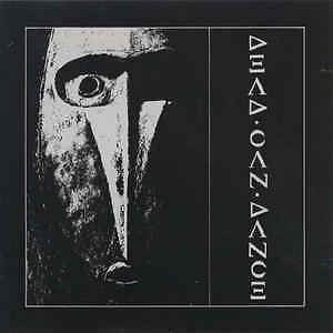 Dead Can Dance .. Authentic 1984 Cad 40  Dead Can Dance.