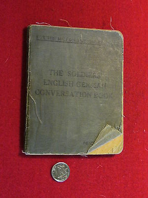 Original Canadian - WWI/WWII The Soldiers English/German Conversation Book