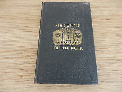 Antique 1856 Stereotype Edition Of The New Masonic Trestle-Board Book