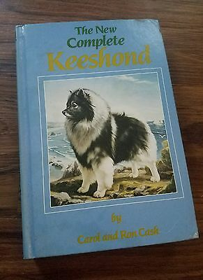 The New Complete KEESHOND By Carol And Ron Cash 1987 Training Breeding Puppy