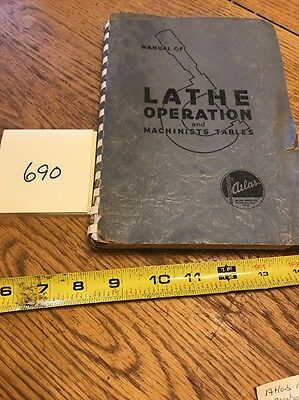Atlas Manual Of Lathe operation And Tables Original.