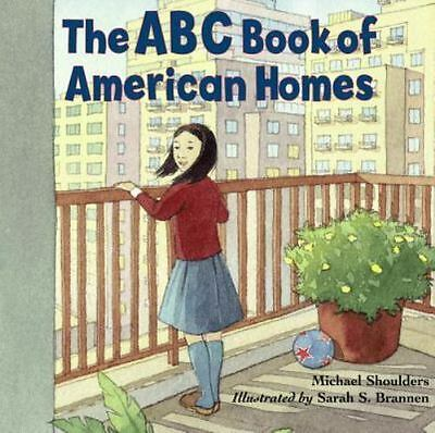 The ABC Book of American Homes by Michael Shoulders (2008, Paperback)