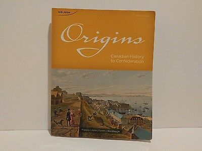 Origins: Canadian History to Confederation (7th ed.) University Textbook