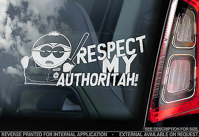 Cartman 'Cop' - South Park Car Sticker - 'Respect My Authoritah!' Eric Sign Gift