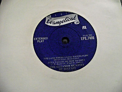 VG+ THE GLEANER QUARTET OF BELFAST The Land Where Living Waters 7 INCH SINGLE 45