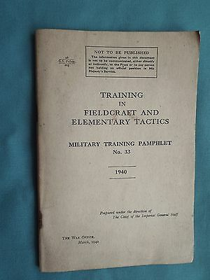 Original Ww2  War Office  Issue Booklet On Fieldcraft And Tactics Dated Mar 1940