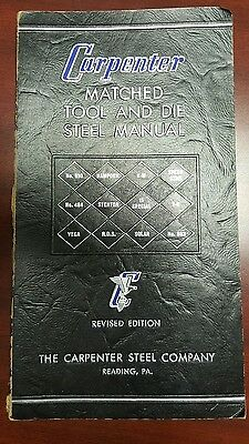 1967 CARPENTER MATCHED TOOL & DIE STEEL MANUAL Machinists Toolmakers