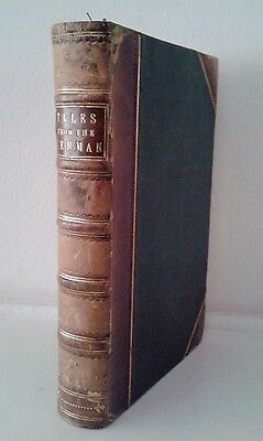 Tales and Traditions Chiefly Selected From The Literature of GermanyBOOK 1854