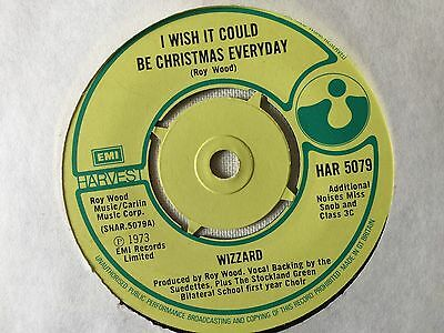 Wizzard - I Wish It Could Be Christmas Everyday  b/w Rob Roy's Nightmare