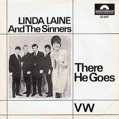 "60s 7"" 30 - LINDA LAINE AND THE SINNERS - THERE HE GOES - Intern. D 1966 - EX"